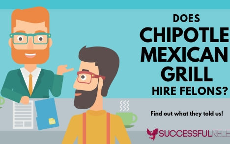 jobs for felons, company profile, Chipotle, Chipotle Mexican Grill, restaurants