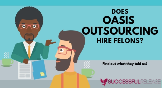 company profile, jobs for felons, Oasis Outsourcing, staffing agency