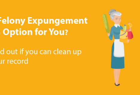 Find out if felony expungement is an option