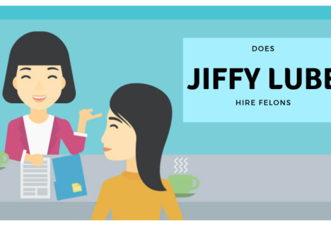Does Jiffy Lube hire felons at all of their locations