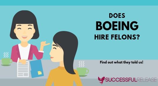 jobs for felons, company profile, Boeing, engineering, aerospace