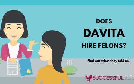 jobs for felons, company profile, DaVita, managed care
