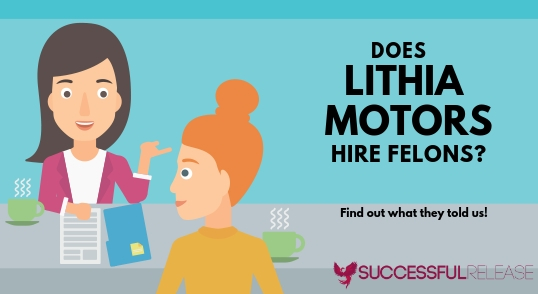 jobs for felons, company profile, Lithia Motors, auto retailing