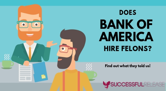 jobs for felons, company profile, Bank of America, Financial Services