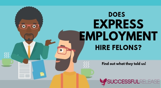 jobs for felons, company profile, Express Employment, staffing agency, temp agency