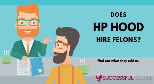 jobs for felons, company profile, HP Hood, food, dairy