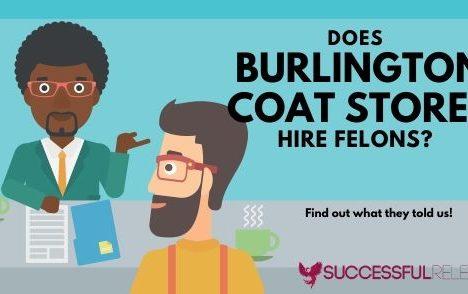 Does Burlington Coat Stores hire felons